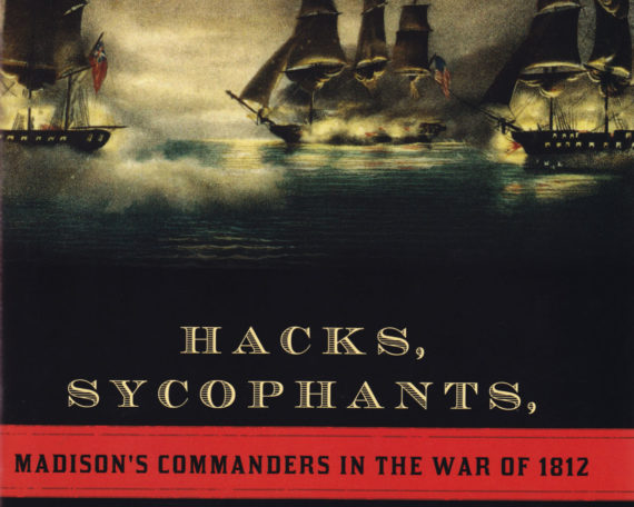 fitz-enz-hacks-sycophants-madison-war-1812