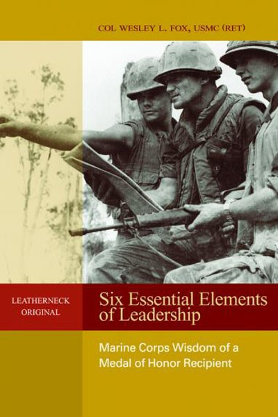 BOOK REVIEW - Six Essential Elements of Leadership: Marine Corps ...