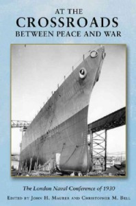 At-the-Crossroads-Between-Peace-and-War-The-London-Naval-Conference-of-1930-Hardcover-P9781612513263