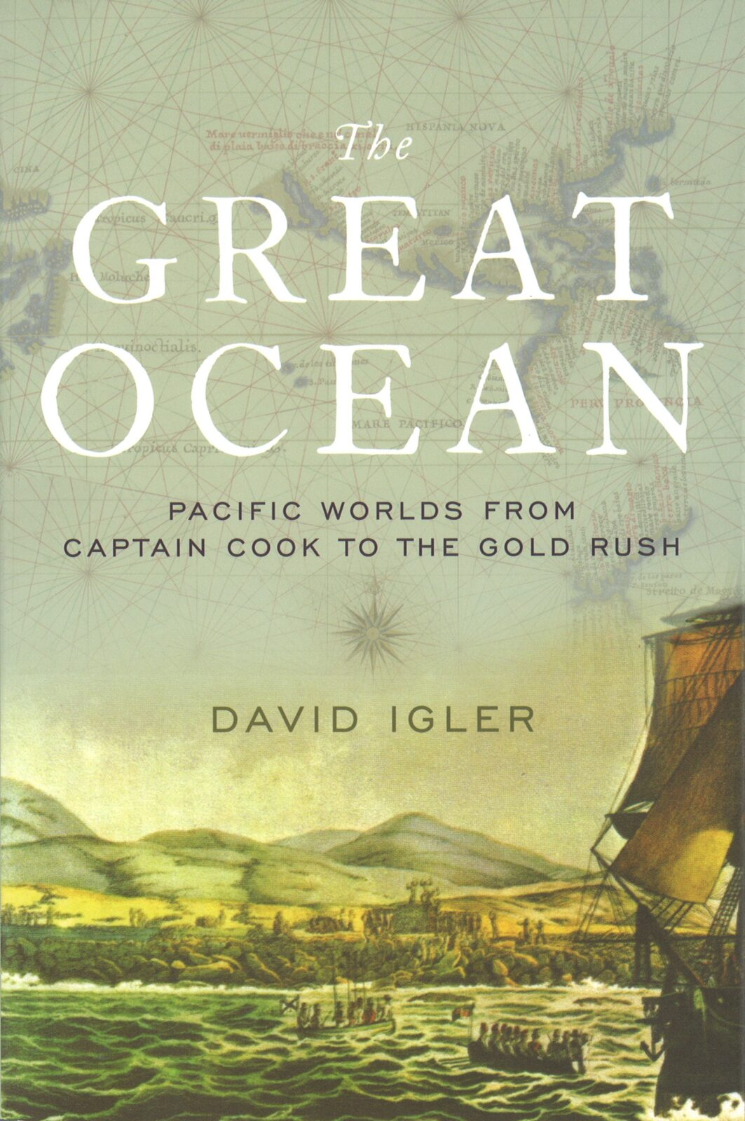 BOOK REVIEW - The Great Ocean: Pacific Worlds from Captain Cook to the ...