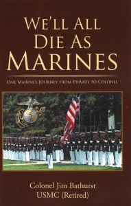Well All Die as Marines