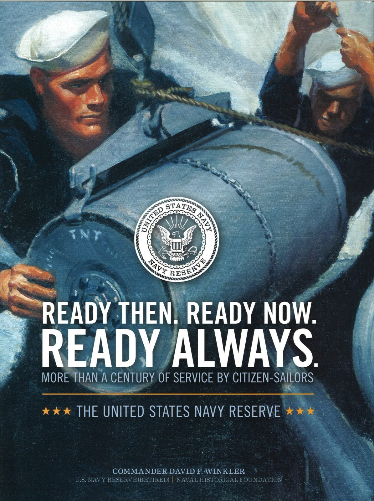 Ready Then, Ready Now, Ready Always: More Than a Century ...