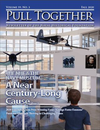 Pull Together - The Quarterly Journal of the Naval Historical Foundation